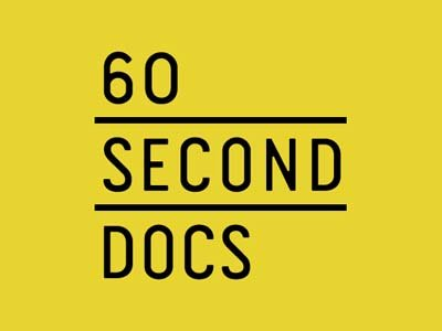 60 Second Docs