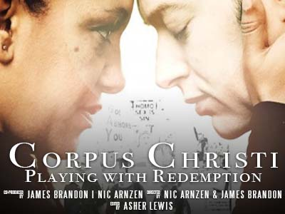 Corpus Christi: Playing with Redemption Feature Film
