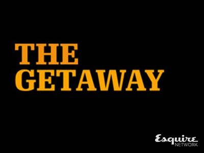 Esquire Network | The Getaway