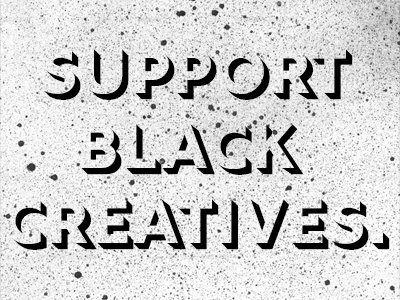 Support Black Creatives
