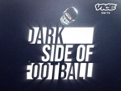 VICE | Dark Side of Football